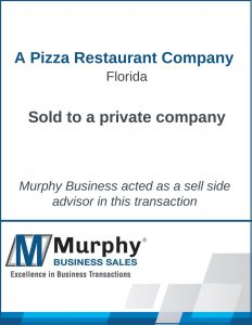 A Pizza Restaurant Company Sold by Murphy Business Clearwater Office