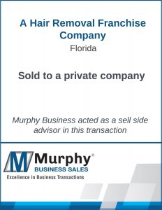 A Hair Removal Franchise Company Sold by Murphy Business Clearwater Office