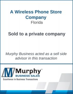 A Wireless Phone Store Company Sold by Murphy Business Clearwater Office