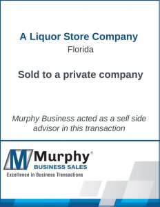 A Liquor Store Company Sold by Murphy Business Clearwater Office