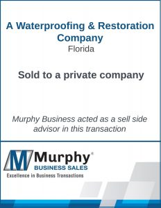 A Waterproofing & Restoration Company Sold by Murphy Business Clearwater Office