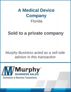 A Medical Device Company Sold by Murphy Business Clearwater Office