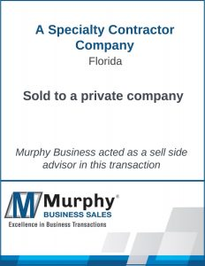A Specialty Contractor Company Sold by Murphy Business Clearwater Office